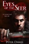 Eyes of the Seer - Peter W. Dawes, J. R. Wesley