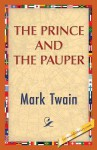 The Prince and the Pauper - Mark Twain, 1st World Publishing