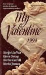 My Valentine 1994 - Karen Young, Marisa Carroll, Margot Dalton, Muriel Jensen