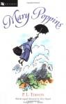 Mary Poppins: Three Enchanting Classics: Mary Poppins, Mary Poppins Comes Back, and Mary Poppins Opens the Door - P.L. Travers