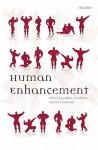 Human Enhancement - Julian Savulescu, Nick Bostrom