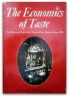 The Economics of Taste The Rise and Fall of the Objets d'Art Market Since 1750 - Gerald Reitlinger