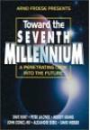 Toward the Seventh Millennium - Moody Adams, Dave Hunt, David Webber