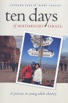 Ten Days of Birthright Israel: A Journey in Young Adult Identity - Leonard Saxe