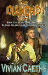 The Diamond City (The Adventures of Vernon Auldswell, Gentleman Explorer, #1) - Vivian Caethe