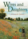 Wives and Daughters [With Earbuds] - Elizabeth Gaskell, Nadia May