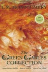The Green Gables Collection - L.M. Montgomery