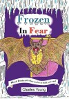 Frozen in Fear - Charles Young Jr.