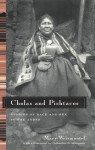 Cholas and Pishtacos: Stories of Race and Sex in the Andes - Mary Weismantel