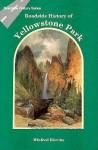 Roadside History of Yellowstone Park (Roadside History Series) (Roadside History Series) - Win Blevins