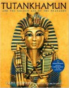 Tutankhamun and the Golden Age of the Pharaohs: Official Companion Book to the Exhibition sponsored by National Geographic - Zahi A. Hawass, Kenneth Garret