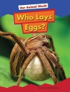 Who Lays Eggs? - Karen Latchana Kenney