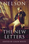 Nelson - The New Letters - Horatio Nelson