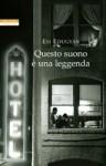Questo suono è una leggenda - Esi Edugyan, Massimo Ortelio