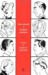 The Book of Other People - Zadie Smith, David Mitchell, George Saunders, Colm Tóibín, Aleksandar Hemon, Nick Hornby, Hari Kunzru, Toby Litt, Chris Ware