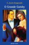 O Grande Gatsby - F. Scott Fitzgerald, Ana Luísa Faria