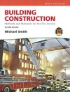 Building Construction: Methods and Materials for the Fire Service (2nd Edition) (Brady Fire) - Michael Smith