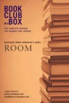 Bookclub-In-A-Box Discusses Room by Emma Donoghue: The Complete Guide for Readers and Leaders - Marilyn Herbert
