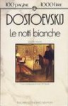Le notti bianche - Fyodor Dostoyevsky, Luisa De Nardis