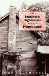 The Southern Highlander and His Homeland - John C. Campbell