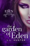 The Garden of Eden - L.L. Hunter