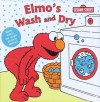 Elmo's Wash & Dry (Magic Bath Book) - Carol Nicklaus