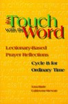 In Touch with the Word: Cycle B for Ordinary Time - Lisa-Marie Calderone-Stewart, Steve Erspamer