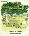 The Adventures of Emmy and Endy and Alfie Duffy, Too! - James E. Duffy, Bobbie Marsh