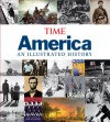 Time America: An Illustrated History - Time-Life Books, Time-Life Books