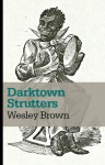 Darktown Strutters - Wesley Brown, Richard Wiley