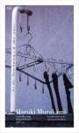 เส้นแสงที่สูญหาย เราร้องไห้เงียบงัน (Firefly, Barn Burning and other stories) - Haruki Murakami
