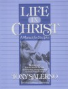 Life in Christ: A Manual for Disciples: Biblical Truth in a Workbook Format to Introduce Young Believers to the Christian Faith - Tony Salerno