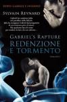 Gabriel's Rapture - Redenzione e tormento (Narrativa Nord) (Italian Edition) - Sylvain Reynard, Ilaria Katerinov, Anna Ricci