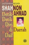 Detik Detik Diri Di Daerah Daif - Shahnon Ahmad, Shahnon