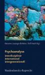 Psychoanalyse: Interdisziplinar - International - Intergenerationell: Zum 50-Jahrigen Bestehen Des Sigmund-Freud-Instituts - Rolf Haubl, Marianne Leuzinger-Bohleber