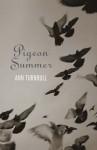 Pigeon Summer - Ann Turnbull