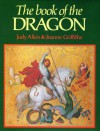 The Book of the Dragon - Judy Allen