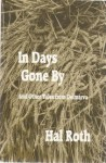 In Days Gone By and Other Tales from Delmarva - Hal Roth