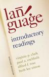Language: Introductory Readings - Virginia Clark, Paul Eschholz, Alred Rosa, Alfred Rosa, Beth Lee Simon