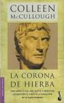 La corona de hierba (Saga de Roma, #2) - Colleen McCullough, Francisco Martín Arribas
