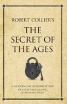 Robert Collier's Secret of the Ages (Infinite Success) - Karen McCreadie