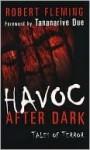 Havoc After Dark: Tales of Terror - Robert Fleming, Tananarive Due