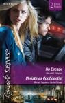 Romantic Suspense Duo/No Escape/Holiday Protector/A Chance Reunion - Meredith Fletcher, Marilyn Pappano, Linda Conrad