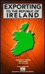 Exporting to the Republic of Ireland - Adam Jolly, Gerry O'Brien, Anne Woodward