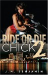Ride or Die Chick 2 - J.M. Benjamin