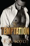 Temptation - K.M. Scott