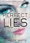 Perfect Lies - Kiersten White, Emily Bauer