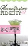 "Sandpaper Fidelity #21: ""Restrain in Order, Part I"" - Elizabeth Barone"