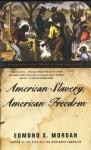 American Slavery, American Freedom - Edmund S. Morgan