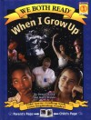 When I Grow Up - Dennis Haley